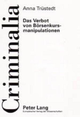 9783631531495: Das Verbot von Börsenkursmanipulationen (Criminalia) (German Edition)