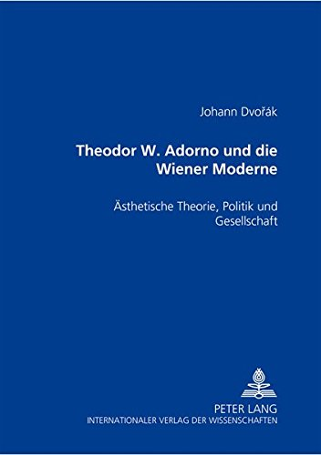 Theodor W. Adorno und die Wiener Moderne: Johann Dvor�k