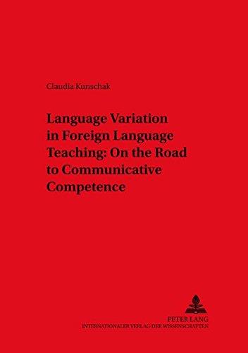 9783631531921: Language Variation in Foreign Language Teaching: On the Road to Communicative Competence (Duisburger Arbeiten zur Sprach- und Kulturwissenschaft)