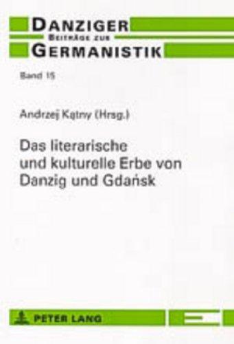 Das literarische und kulturelle Erbe von Danzig und Gdansk: Andrzej Katny