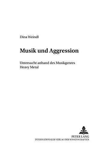 Musik und Aggression: Dina Weindl