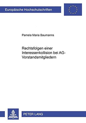 Rechtsfolgen einer Interessenkollision bei AG-Vorstandsmitgliedern: Pamela Maria Baumanns
