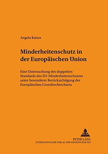Minderheitenschutz in der Europäischen Union: Angela Kaiser