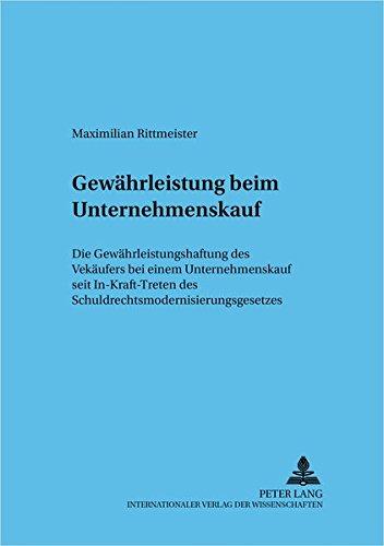 Gewährleistung beim Unternehmenskauf: Maximilian Rittmeister