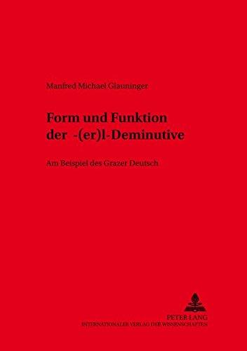 9783631533772: Form und Funktion der -?(er)l?-Deminutive. Am Beispiel des Grazer Deutsch