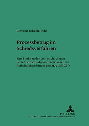 Prozessbetrug im Schiedsverfahren: Christine Eckstein-Puhl
