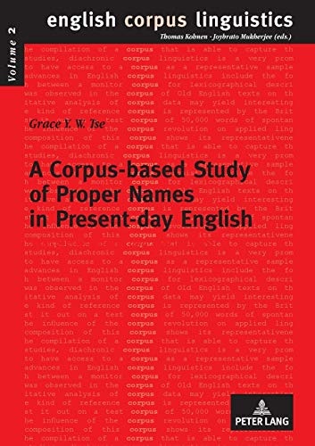 A Corpus-based Study of Proper Names in Present-day English Aspec: Tse Grace Y. W.