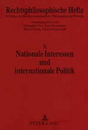 Nationale Interessen und internationale Politik: Orsi G/Seelmann K/Smid S/Stein