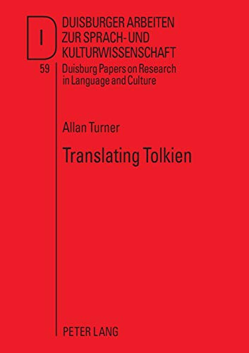 Translating Tolkien. Philological Elements in The Lord: Turner, Allan