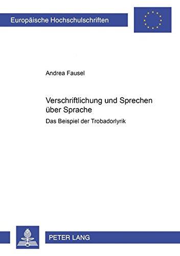 Verschriftlichung und Sprechen uber Sprache: Fausel, Andrea