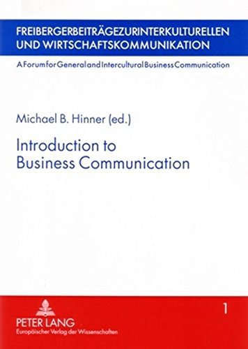 Introduction to Business Communication: Michael B. Hinner
