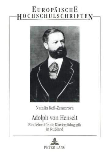 Adolph von Henselt: Natalia Keil-Zenzerova