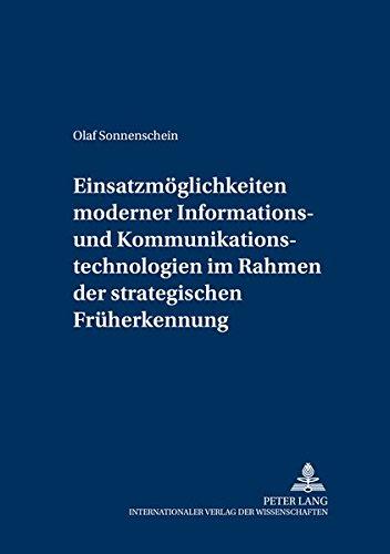 Einsatzmöglichkeiten moderner Informations- und Kommunikationstechnologien im Rahmen der ...