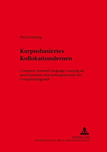 Korpusbasiertes Kollokationslernen: Petra Ludewig