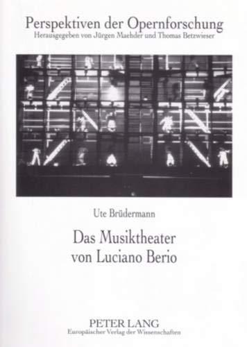 Das Musiktheater von Luciano Berio: Ute Brüdermann