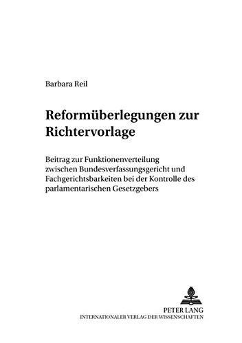 Reformüberlegungen zur Richtervorlage: Barbara Reil