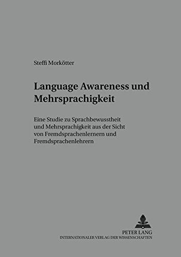 9783631541845: ?Language Awareness? und Mehrsprachigkeit. Eine Studie zu Sprachbewusstheit und Mehrsprachigkeit aus der Sicht von Fremdsprachenlernern und Fremdsprachenlehrern