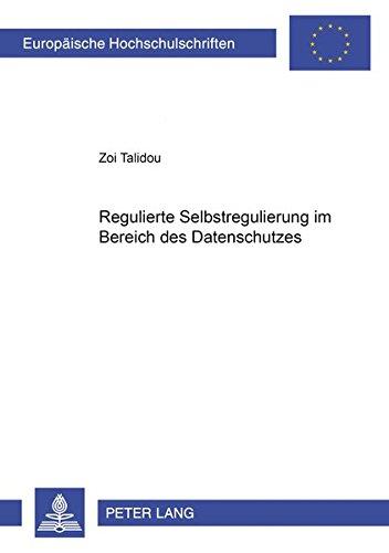 Regulierte Selbstregulierung im Bereich des Datenschutzes: Zoi Talidou