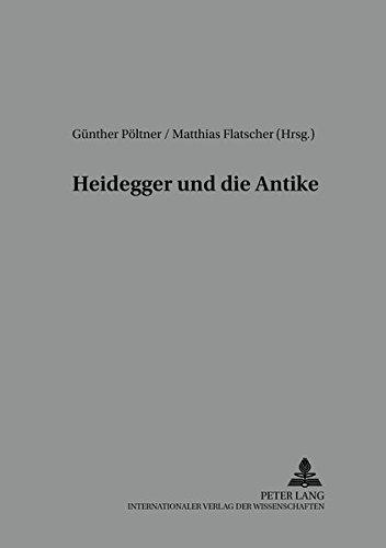 9783631542156: Heidegger und die Antike (Reihe Der Oesterreichischen Gesellschaft Fuer Phaenomenologi)