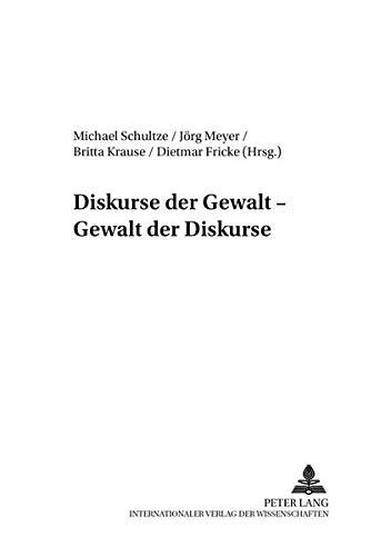 Diskurse Der Gewalt - Gewalt Der Diskurse (Paperback)