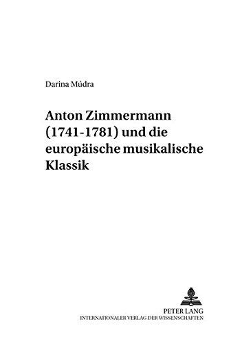 Anton Zimmermann (1741-1781) und die europäische musikalische Klassik: Darina M�dra