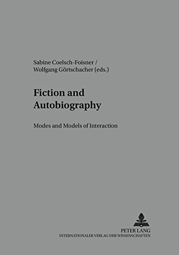 Fiction and Autobiography: Wolfgang Görtschacher (editor),