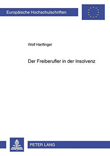 Der Freiberufler in der Insolvenz: Wolf Harlfinger