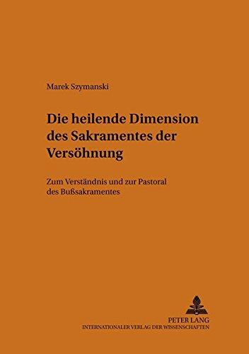 Die heilende Dimension des Sakramentes der Versöhnung: Marek Szymanski