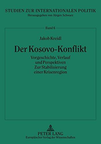 9783631544228: Der Kosovo-Konflikt (Studien zur Internationalen Politik) (German Edition)