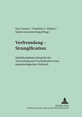 Verfremdung - Strangification: Kurt Greiner
