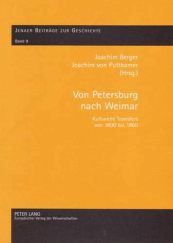 Von Petersburg nach Weimar: Joachim Berger