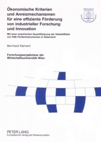 Ökonomische Kriterien und Anreizmechanismen für eine effiziente Förderung von ...