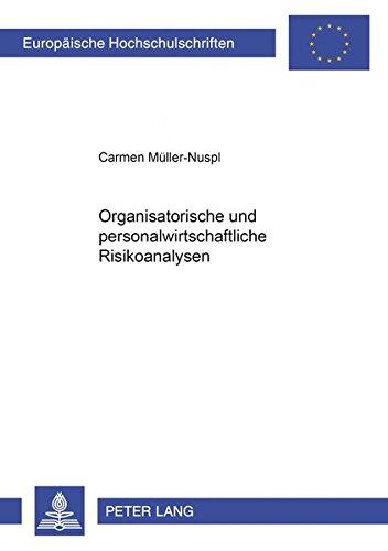 Organisatorische und personalwirtschaftliche Risikoanalysen: Müller-Nuspl, Carmen