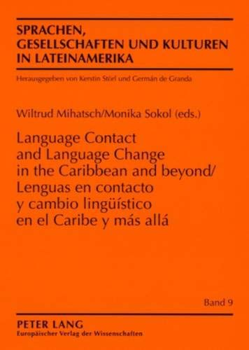 Language contact and language change in the: Mihatsch, Wiltrud [Hrsg.]: