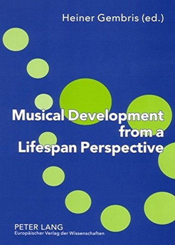 Musical Development from a Lifespan Perspective