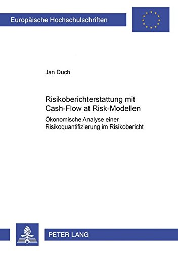 Risikoberichterstattung mit Cash-Flow at Risk-Modellen: Jan Duch