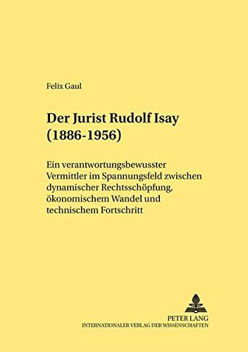 Der Jurist Rudolf Isay (1886-1956): Felix Gaul