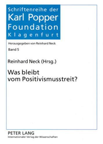9783631547014: Was bleibt vom Positivismusstreit? (Schriftenreihe Der Karl Popper Foundation Klagenfurt,)