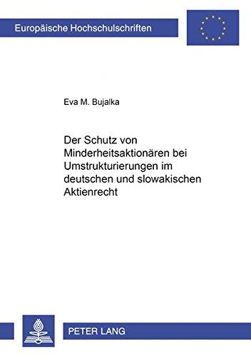 Der Schutz Von Minderheitsaktionaeren Bei Umstrukturierungen Im Deutschen Und Slowakischen ...