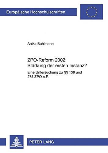 ZPO-Reform 2002: Stärkung der ersten Instanz?: Anika Bahlmann