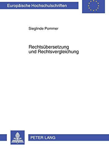 Rechtsübersetzung und Rechtsvergleichung: Sieglinde Pommer