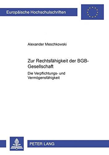 Zur Rechtsfähigkeit der BGB-Gesellschaft: Alexander Meschkowski