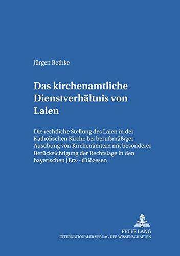 Das kirchenamtliche Dienstverhältnis von Laien: Jürgen Bethke