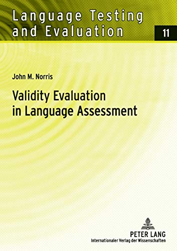 9783631549469: Validity Evaluation in Language Assessment (Language Testing and Evaluation)