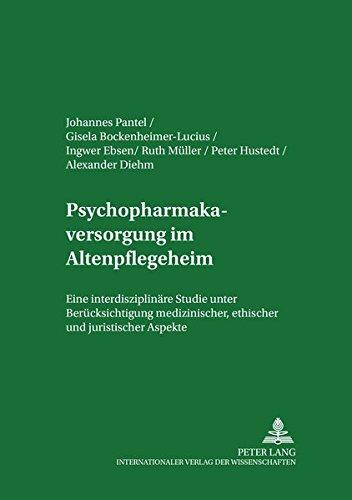 Psychopharmakaversorgung im Altenpflegeheim: Johannes Pantel