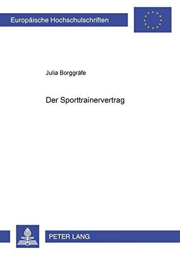 Der Sporttrainervertrag (Paperback): Julia Borggräfe