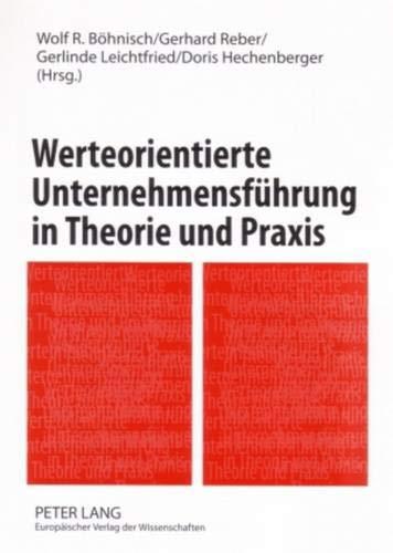 9783631551264: Werteorientierte Unternehmensführung in Theorie und Praxis: Band 1 (German Edition)