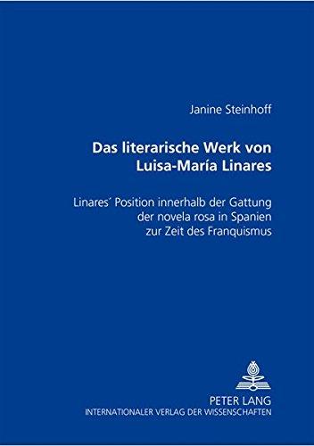 Das literarische Werk von Luisa-María Linares Linares? Position innerhalb der Gattung der ...