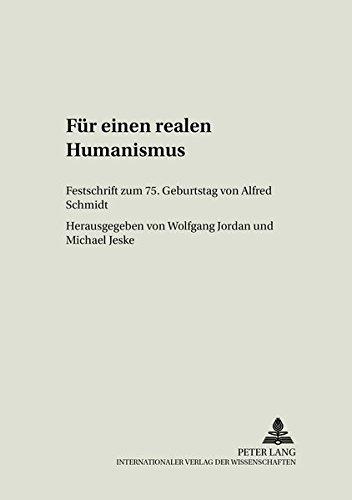 Für einen realen Humanismus: Wolfgang Jordan
