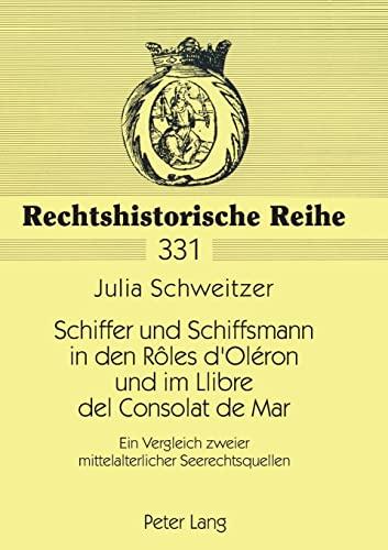 Schiffer und Schiffsmann in den Rôles d'Oléron und im Llibre del Consolat de Mar:...